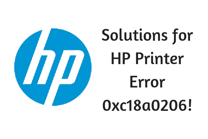 Solutions for HP Printer Error 0xc18a0206