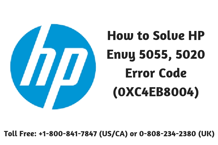 How to Solve HP Envy 5055, 5020 Error Code (0XC4EB8004)