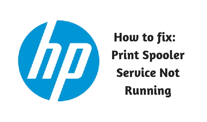 How to fix Print Spooler Service Not Runnin